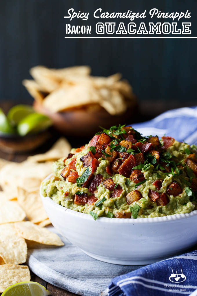 Spicy Caramelized Pineapple Bacon Guacamole by Shared Appetite | The 15 Best Party Dips