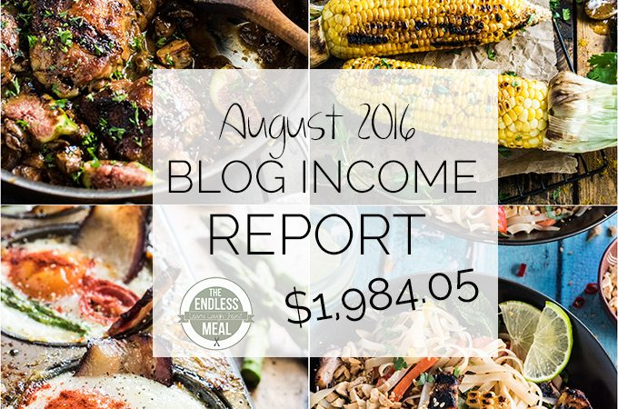 Blog Income Report for August 2016 | theendlessmeal.com